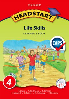 Headstart Life Skills Grade 4 Learner's Book (CAPS) - Elex Academic Bookstore