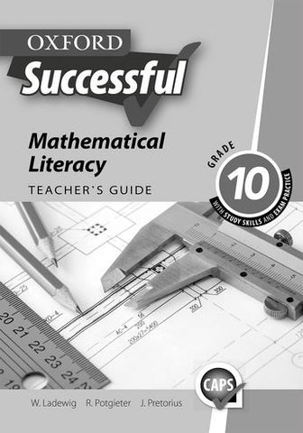 Oxford Successful Mathematical Literacy Grade 10 Teacher's Guide (Approved) - Elex Academic Bookstore