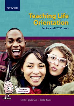 Teaching Life Orientation in Senior and FET Phase - Elex Academic Bookstore