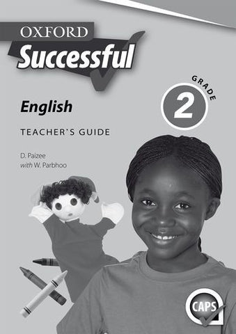 Oxford Successful English First Additional Language Grade 2 Teacher's Guide & Posters (Approved) - Elex Academic Bookstore