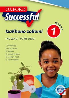 Oxford Successful Life Skills Grade 1 Learner's Book (IsiXhosa)  Oxford Successful IzaKhono zoBomi IBanga 1 INcwadi yoMfundi (CAPS) (Approved) - Elex Academic Bookstore