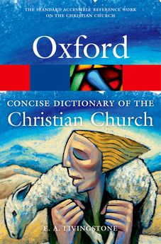 Concise Oxford Dictionary of the Christian Church 3e - Elex Academic Bookstore