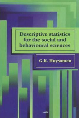 Descriptive Statistics for Social and Behavioural Sciences - Elex Academic Bookstore