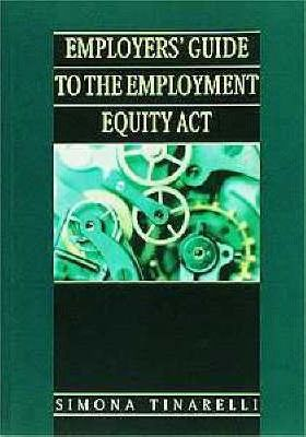 Employers' Guide to the Employment Equity Act - Elex Academic Bookstore