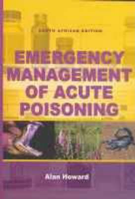 Emergency Management of Acute Poisoning - Elex Academic Bookstore