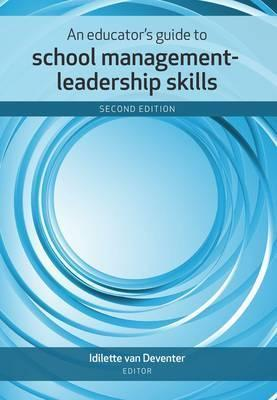 An Educator's Guide to School Management-Leadership Skills - Elex Academic Bookstore
