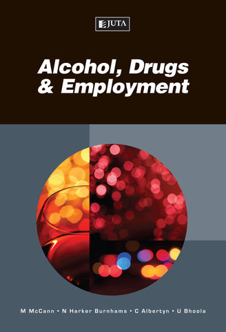 Alcohol, Drugs and Employment 2E - Elex Academic Bookstore