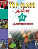 TOP CLASS HISTORY GRADE 11 LEARNER'S BOOK