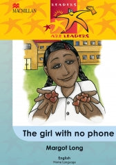 READERS ARE LEADERS HOME LANGUAGE GRADE 5 THE GIRL WITH NO PHONE