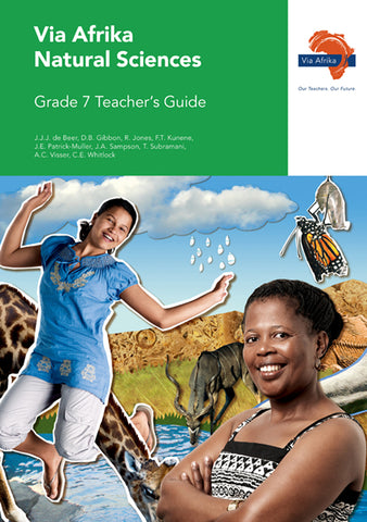 Via Afrika Natural Sciences Grade 7 Teacher's Guide