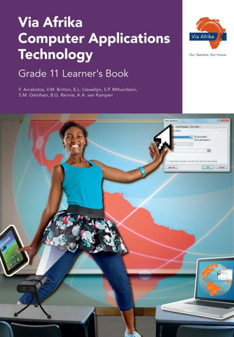 Via Afrika Computer Applications Technology Grade 11 Learner's Book