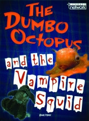THE DUMBO OCTOPUS AND THE VAMPIRE SQUID