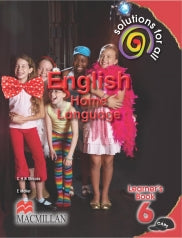 SOLUTIONS FOR ALL ENGLISH HOME LANGUAGE GRADE 6 LEARNER'S BOOK