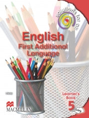 SOLUTIONS FOR ALL ENGLISH FIRST ADDITIONAL LANGUAGE GRADE 5 LEARNER'S BOOK
