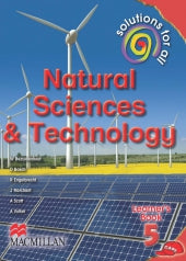 SOLUTIONS FOR ALL NATURAL SCIENCES AND TECHNOLOGY GRADE 5 LEARNER'S BOOK