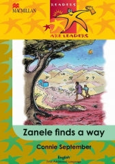 READERS ARE LEADERS FIRST ADDITIONAL LANGUAGE GRADE 4 ZANELE FINDS A WAY