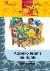 READERS ARE LEADERS (FIRST ADDITIONAL LANGUAGE) GRADE 5: KABELLO LEARNS HIS RIGHTS