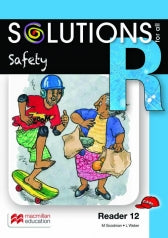 SOLUTIONS FOR ALL ENGLISH GRADE R READER 12: SAFETY