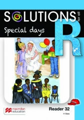 SOLUTIONS FOR ALL ENGLISH GRADE R READER 32: SPECIAL DAYS