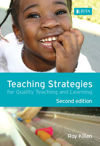Teaching Strategies for Quality Teaching and Learning 2nd Ed.