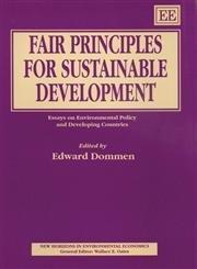 Fair Principles for Sustainable Development : Essays on Environmental Policy and Developing Countries