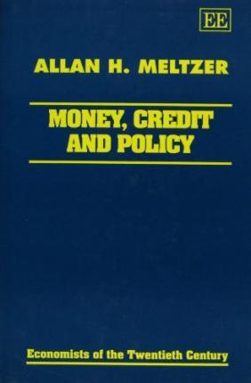 Money, Credit and Policy