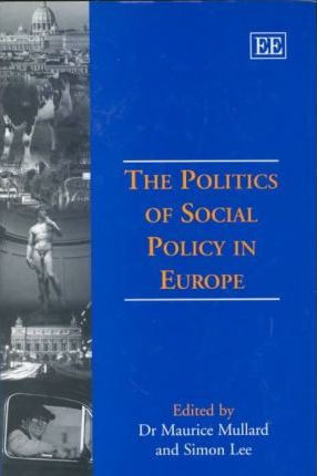 The Politics of Social Policy in Europe