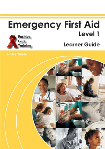 Emergency First Aid – Learner Guide – NQF 1
