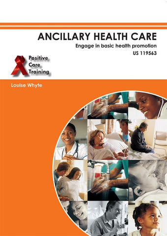Ancillary Health Care: Basic Health Promotion – Learner Guide – NQF 1