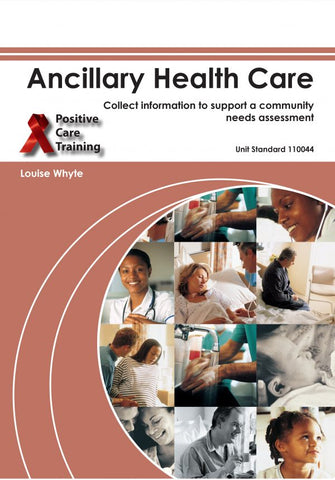NQF1 Ancillary Health Care: Community Needs Assessment – Learner Guide