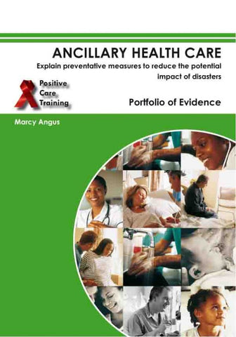 Ancillary Health Care: Reduce the potential impact of disasters – POE – NQF 1