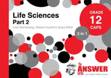 The Answer Series Grade 12 LIFE SCIENCES PART2 3 in1 CAPS Study Guide