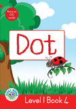 DUZI BUGS: RED LEVEL 1: BOOK 4: DOT