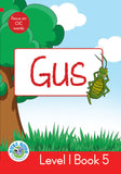 DUZI BUGS: RED LEVEL 1: BOOK 5: GUS