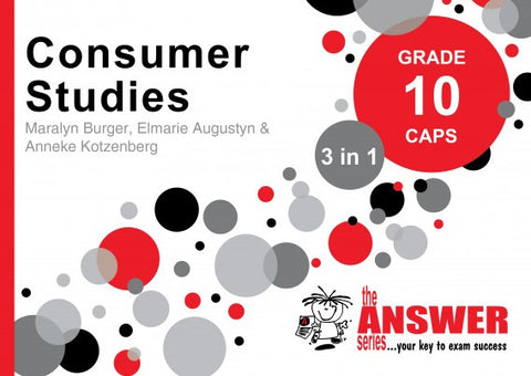 Grade 10 Consumer Studies 3 in 1 CAPS - Elex Academic Bookstore