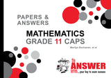 Grade 11 Mathematics Papers & Answers CAPS - Elex Academic Bookstore