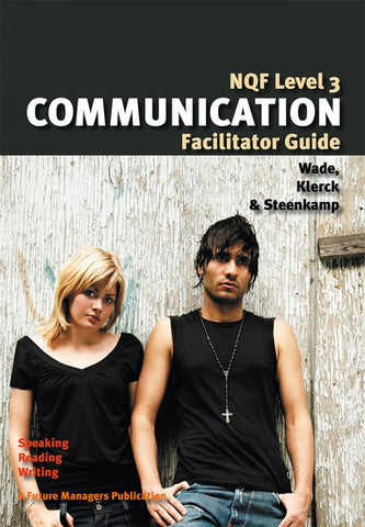 NQF3 Communication Facilitator Guide
