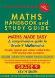THE MATHS HANDBOOK & STUDY GUIDE – Grade: 9