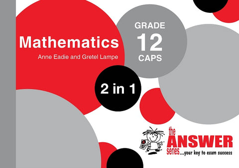 Grade 12 Maths 2 in 1 CAPS - Elex Academic Bookstore
