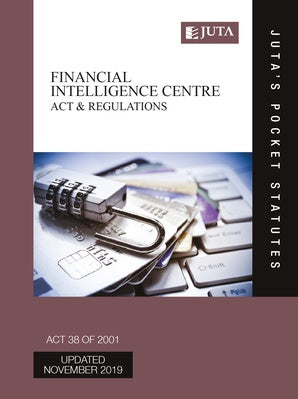 Financial Intelligence Centre Act 38 of 2001 & Regulations