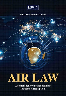 Air Law A comprehensive sourcebook for Southern African pilots
