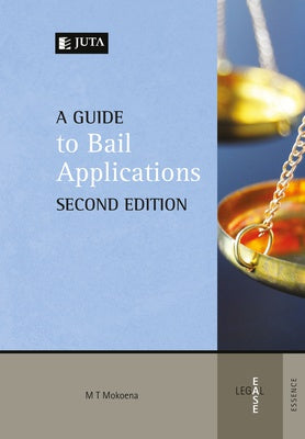A Guide to Bail Applications 2e