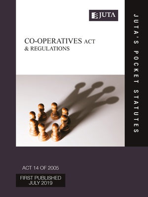 Co-operatives Act 6 of 2013 & Regulations (Juta's Pocket Statutes) (2019)