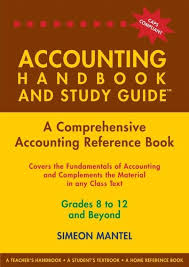 THE ACCOUNTING HANDBOOK & STUDY GUIDE – Grades: 8 to 12 + Tertiary