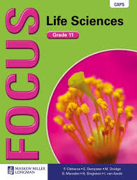 Focus Life Sciences: Grade 11: Learner's Book - CAPS