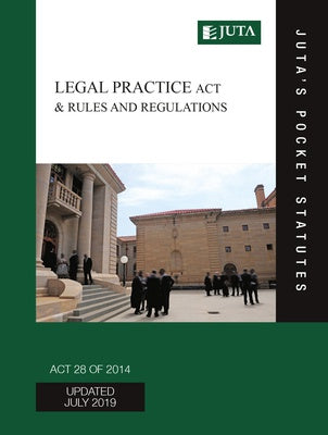 Legal Practice Act 28 of 2014 & Rules and Regulations 3e