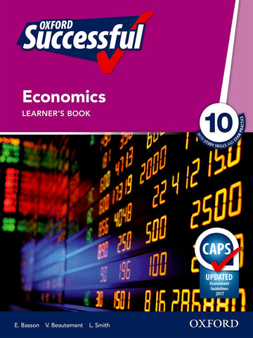 Oxford Successful Economics Grade 10 Learner's Book