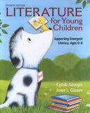Literature for Young Children - Supporting Emergent Literacy, Ages 0-8 7th Ed.