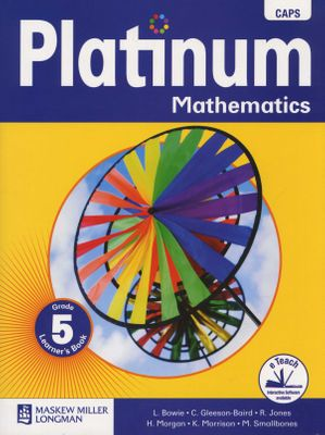 Platinum Mathematics CAPS Grade 5 Learner's Book