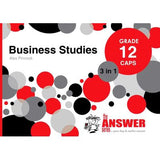 THE ANSWER SERIES 12 BUSINESS STUDIES 3 in1 CAPS STUDY GUIDE